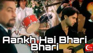 Aankh hai bhari bhari